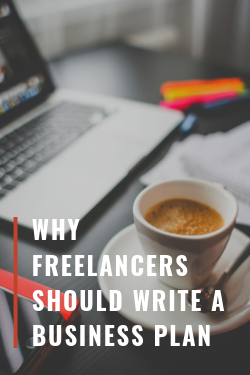 why freelancers should write a business plan